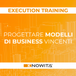 Progettare Modelli di Business Vincenti - Execution Training Digital Edition